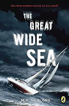 The Great Wide Sea, Paperback/M. H. Herlong poza cate