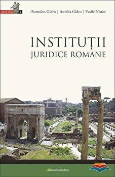 Institutii Juridice Romane/Gidro Romulus, Gidro Aurelia, Nistor Vasile poza cate