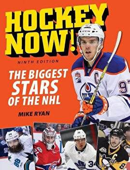 Hockey Now!: The Biggest Stars of the NHL, Paperback/Mike Ryan poza cate