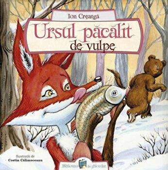 Ursul pacalit de vulpe/Ion Creanga