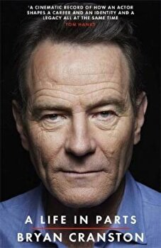 Life in Parts, Paperback/Bryan Cranston poza cate