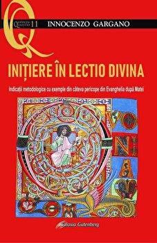Imagine Initiere In Lectio Divina - Indicatii Metodologice Cu Exemple Din Cateva