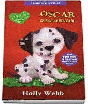 Oscar se simte singur/Holly Webb