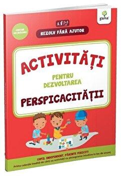 Coperta Carte Activitati pentru dezvoltarea perspicacitatii 4-5 ani