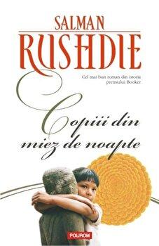 Copiii din miez de noapte. Editia 2013/Salman Rushdie imagine elefant.ro 2021-2022