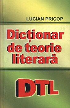 Dictionar de teorie literara/Lucian Pricop