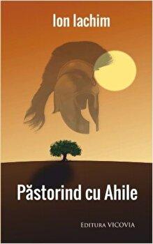 Pastorind cu Ahile/Ion Iachim poza cate