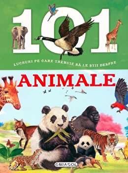 101 lucruri pe care trebuie sa le stii despre animale/***