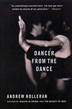 Dancer from the Dance, Paperback/Andrew Holleran poza cate