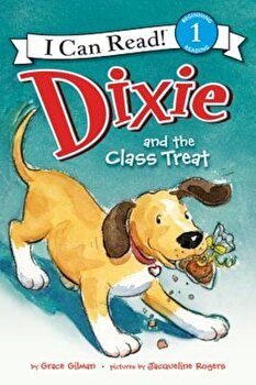 Dixie and the Class Treat, Paperback/Grace Gilman poza cate