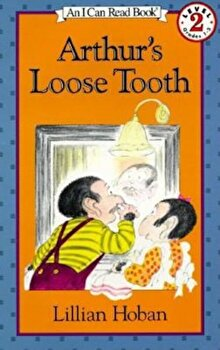 Arthur's Loose Tooth, Paperback/Lillian Hoban poza cate