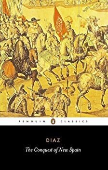 The Conquest of New Spain, Paperback/Bernal Diaz del Castillo imagine