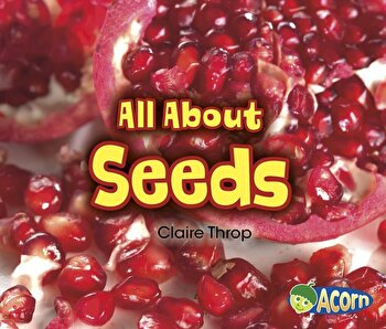 All about Seeds, Paperback/Claire Throp poza cate