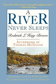 A River Never Sleeps, Paperback/Roderick L. Haig-Brown poza cate