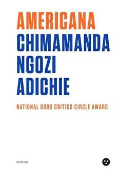 Americana/Chimamanda Ngozi Adichie
