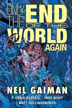 Only the End of the World Again, Hardcover/Neil Gaiman image0