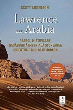 Lawrence in Arabia/Scott Anderson imagine