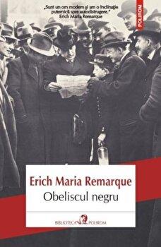Obeliscul negru-Erich Maria Remarque imagine