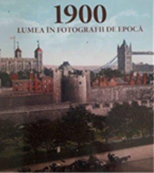 1900 Lumea in fotografii de epoca/*** imagine