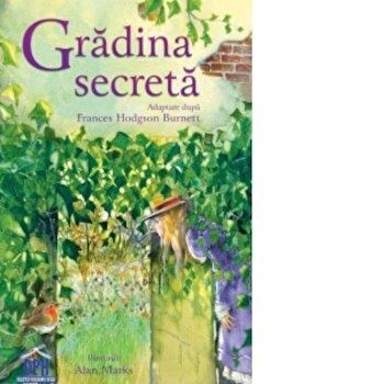 Gradina secreta/Frances Hodgson Burnett imagine