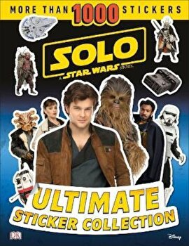 Solo A Star Wars Story Ultimate Sticker Collection, Hardcover/*** poza cate