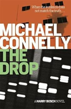 Drop, Paperback/Michael Connelly poza cate