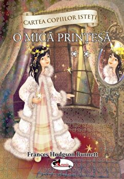 O mica printesa, vol. 2/Frances Hodgson Burnett