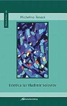 Estetica lui Vladimir Soloviov/Michelina Tenace poza cate