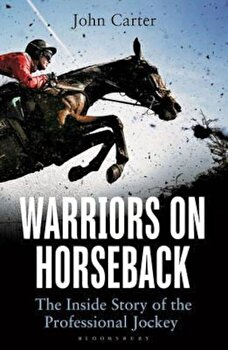 Warriors on Horseback, Paperback/John Carter poza cate