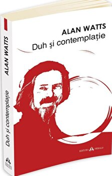Duh si contemplatie/Alan Watts