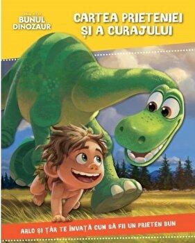 Bunul dinozaur. Cartea prieteniei si a curajului/***