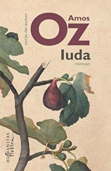 Iuda/Amos Oz imagine elefant.ro 2021-2022