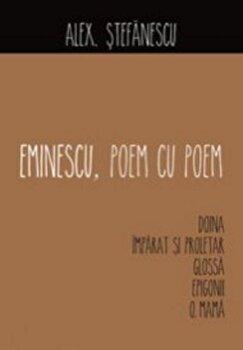 Eminescu, poem cu poem. Doina/Alex. Stefanescu imagine