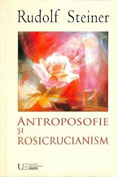 Antroposofie si Rosicrucianism/Rudolf Steiner imagine elefant.ro 2021-2022