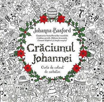 Craciunul JohanneI. Carte de colorat de sarbatori/Johanna Basford