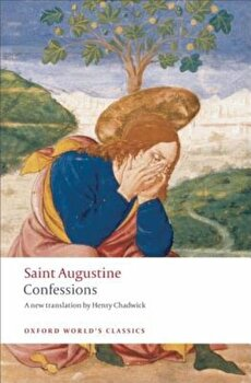 Confessions, Paperback/Saint Augustine poza cate