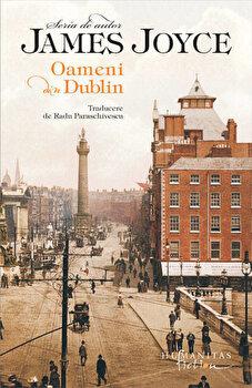 Oameni din Dublin/James Joyce poza cate