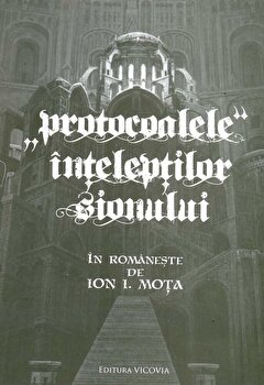 Protocoalele inteleptilor Sionului-Ion I. Mota imagine