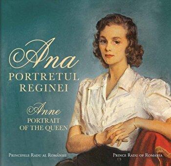 Coperta Carte Ana. Portretul Reginei