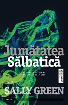Jumatatea salbatica/Sally Green