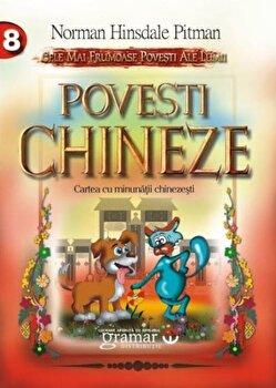 Povesti chineze/Norman Hinsdale Pitman imagine