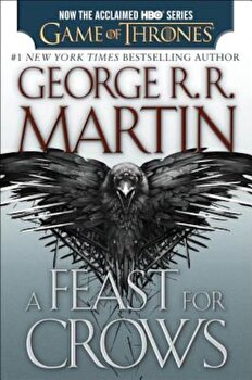 A Feast for Crows, Paperback/George R. R. Martin poza cate