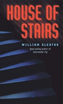 The House of Stairs, Paperback/William Sleator poza cate