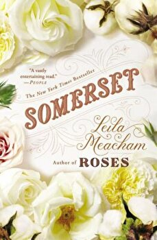 Somerset, Paperback/Leila Meacham poza cate