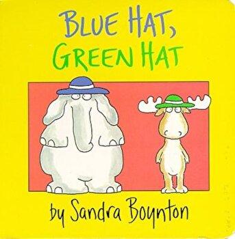 Blue Hat, Green Hat, Hardcover/Sandra Boynton poza cate