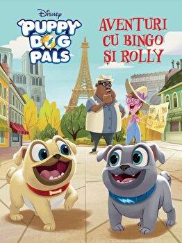Disney. Puppy dog pals. Aventuri cu Bingo si Rolly/Disney