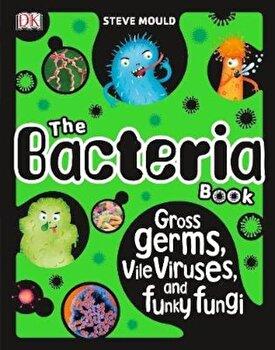 Bacteria Book, Hardcover/*** poza cate