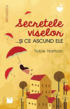 Secretele viselor... si ce ascund ele/Tobie Nathan imagine