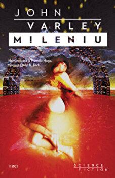 Mileniu/John Herbert Varley
