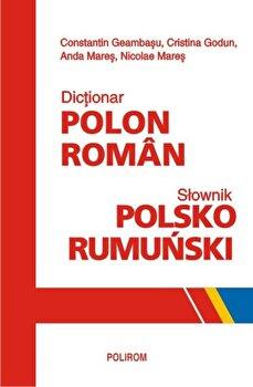Dictionar polon-roman/Cristina Godun, Anda Mares, Nicolae Mares, Constantin Geambasu